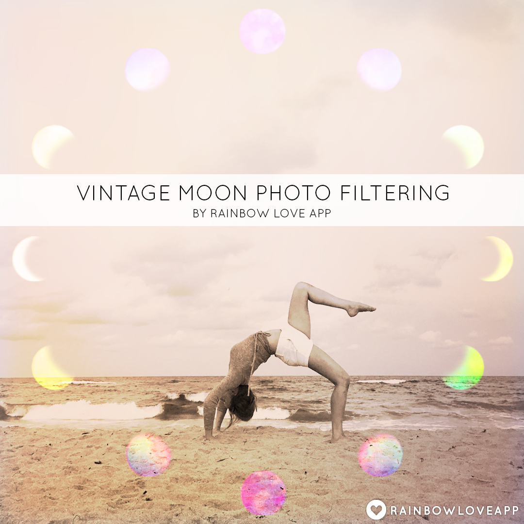 RAINBOW LOVE APP BLOGVintage Moon Photo Filters For Your